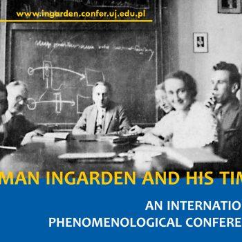 "Konferencja ""Roman Ingarden and His Times"" 25-27 października 2018"